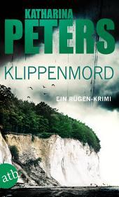 Klippenmord: Ein Rügen-Krimi