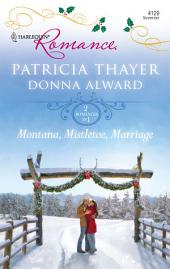 Montana, Mistletoe, Marriage: Snowbound Cowboy\A Bride for Rocking H Ranch
