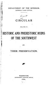 Circular Relating to Historic and Prehistoric Ruins of the Southwest and Their Preservation