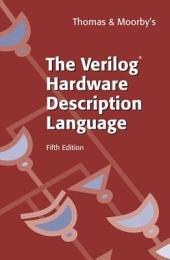 The Verilog® Hardware Description Language: Edition 5