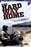 The Hard Way Home Book