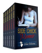 Side Chick Memoir: The Complete Series