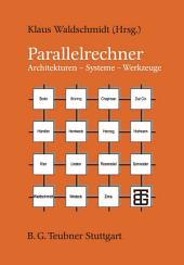 Parallelrechner: Architekturen — Systeme — Werkzeuge