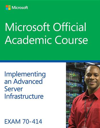 Exam 70 414 Implementing an Advanced Server Infrastructure PDF