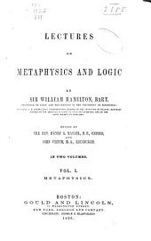 Lectures on Metaphysics and Logic: Volume 1