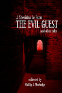 The Evil Guest and Other Tales