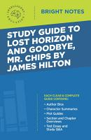 Study Guide to Lost Horizon and Goodbye  Mr Chips by James Hilton PDF