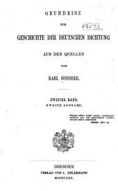 Grundriss zur Geschichte der deutschen Dichtung aus den quellen: Band 2