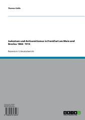 Judentum und Antisemitismus in Frankfurt am Main und Breslau 1866- 1914