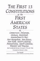 The First 13 Constitutions of the First American States PDF