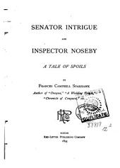 Senator Intrigue and Inspector Noseby: A Tale of Spoils