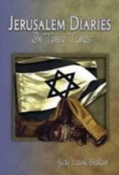 Jerusalem Diaries: In Tense Times
