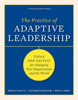 The Practice of Adaptive Leadership PDF