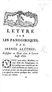 Lettre sur les panégiriques par Irénée Aléthès. Professeur en droit dans le canton suisse d'Uri