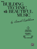 Building Technic With Beautiful Music, Book II (Cello)