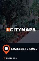 City Maps Erzsebetvaros Hungary