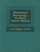 Elementary Surveying   Primary Source Edition PDF