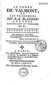 Le Comte de Valmont, ou les Égaremens de la raison, lettres recueillies et publiées par M. ... [l'abbé P.-L. Gérard.]