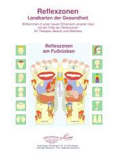 Reflexzonen am Fuß-Rücken: Reflexzonen - Landkarten der Gesundheit