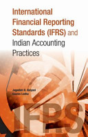 International Financial Reporting Standards  IFRS  and Indian Accounting Practices PDF