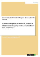 Forensic Analytics of Financial Report in Philippines Property Sector  the Benford s Law Application PDF