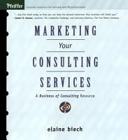 Marketing Your Consulting Services PDF
