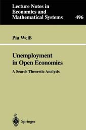 Unemployment in Open Economies: A Search Theoretic Analysis