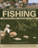 The Angler s Practical Guide to Fishing