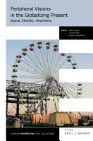 Peripheral Visions in the Globalizing Present PDF