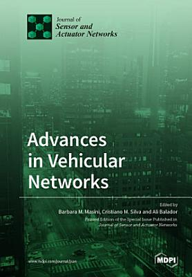 Advances in Vehicular Networks PDF