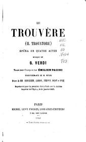Le trouvère (Il trovatore), opéra en 4 actes