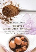 Diabetes Annihilated Naturally PDF