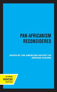 Pan Africanism Reconsidered PDF