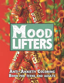 Mood Lifters Anxiety Coloring Book