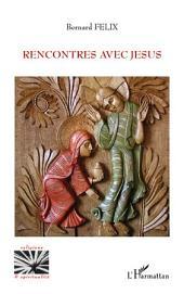 Rencontres avec Jésus