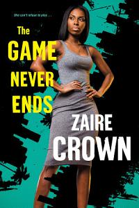 The Game Never Ends Book