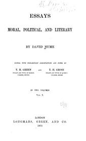 Essays Moral, Political, and Literary: Volume 1