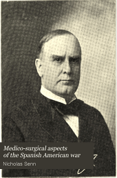Medico-surgical Aspects of the Spanish American War