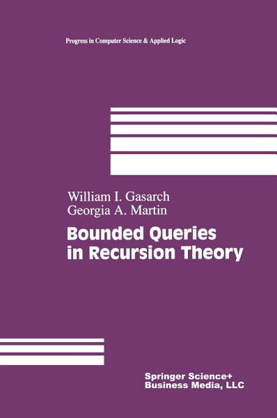 Download Bounded Queries in Recursion Theory Book