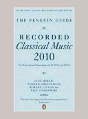 The Penguin Guide to Recorded Classical Music 2010 PDF