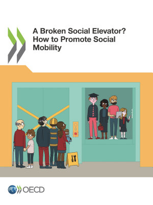 A Broken Social Elevator  How to Promote Social Mobility