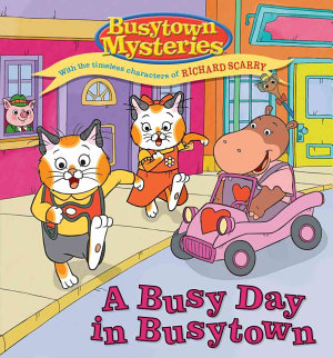 A Busy Day in Busytown