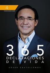 365 Declaraciones De Vida: Volumen 4