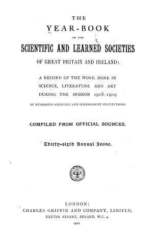 The Year-book of the Scientific and Learned Societies of Great Britain and Ireland