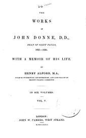 The Works of John Donne: Dean of Saint Paul's, 1621-1631, Volume 5
