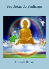 Três Jóias Do Budismo