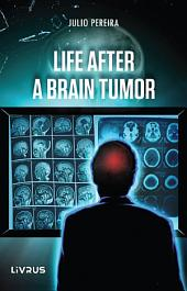 Life After a Brain Tumor