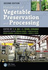 Handbook of Vegetable Preservation and Processing, Second Edition: Edition 2