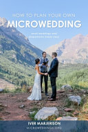 How To Plan Your Own MicroWedding