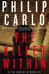 The Killer Within: In the Company of Monsters